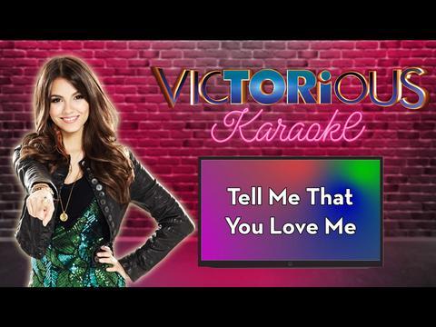 Karaoke: Tell Me That You Love Me
