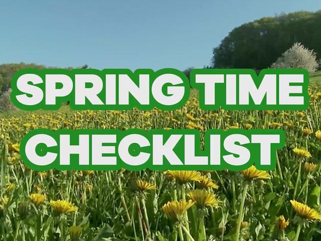 Spring Time Checklist!
