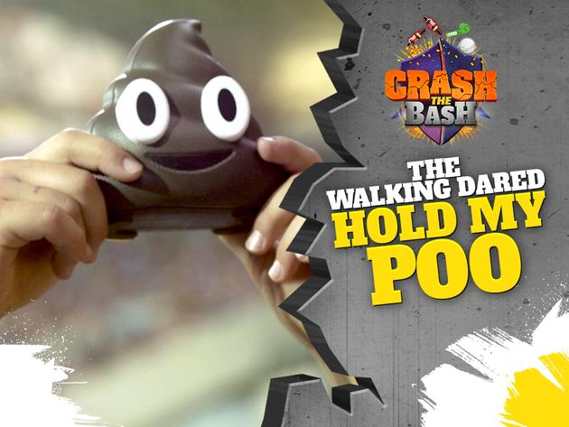 CRASH THE BASH: EPISODE 6 - WALKING DARED - HOLD MY POO