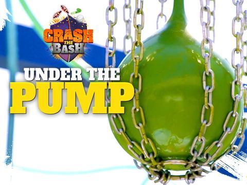 CRASH THE BASH: EPISODE 6 - UNDER THE PUMP