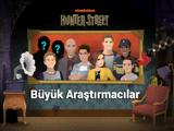 Hunter Street: Büyük Araştırmacılar