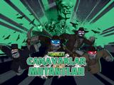 Ninja Kaplumbağalar: Canavarlar vs. Mutantlar