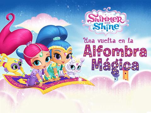 Shimmer y Shine: Una vuelta en la Alfombra Mágica