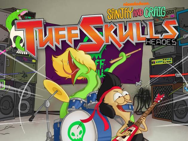 Sanjay and Craig: Tuff Skulls Heroes