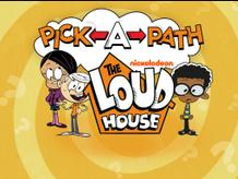 Pick a Path: The Loud House