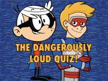 The Dangerously Loud Quiz