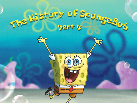 The History Of SpongeBob: Part 4