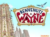Benvenuti al Wayne: Episodio 1