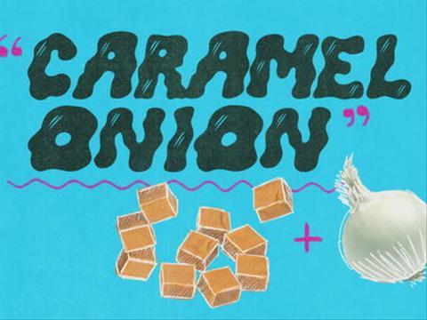 Caramel Onion