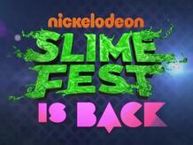 Slimefest Is Back